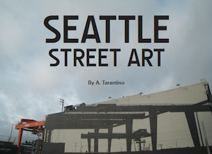 Seattle Street Art Book - Cover