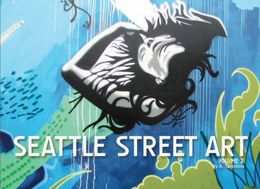 Seattle Street Art Book Volume Two - Cover